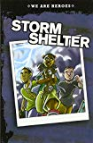 Storm Shelter (We Are Heroes)