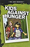 Kids Against Hunger (We Are Heroes)