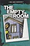 The Empty Room (We Are Heroes)