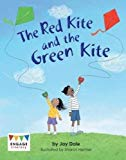 The Red Kite and the Green Kite (Engage Literacy: Engage Literacy Yellow)