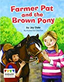 Farmer Pat and the Brown Pony (Engage Literacy: Engage Literacy Yellow)