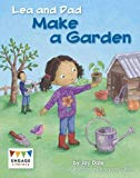 Lea and Dad Make A Garden (Engage Literacy: Engage Literacy Yellow - Extension B)
