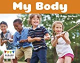 My Body (Engage Australia: Engage Literacy Yellow - Extension B)
