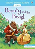 Beauty and the Beast (Usborne English Readers Level 1)