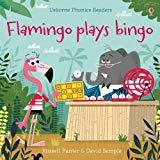 Flamingo plays Bingo (Phonics Readers)