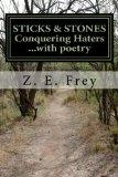 Sticks and Stones: Conquering Haters...with poetry