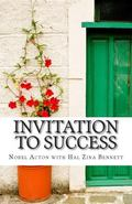 Invitation to Success: Nobel Acton's Eleven Habits of Creativity and Innovation