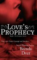 Love's Prophecy : Book One of the Prophecy Series
