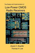 Design and Implementation of Low-Power CMOS Radio Receivers