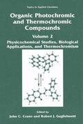 Organic Photochromic and Thermochromic Compounds: Volume 2: Physicochemical Studies, Biologi...