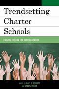 Trendsetting Charter Schools : Raising the Bar for Civic Education
