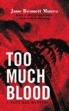 Too Much Blood: A Toni Day Mystery