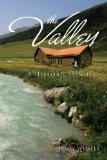 The Valley: A Historical Novel