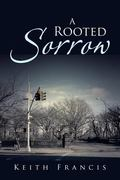 Rooted Sorrow