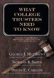 What College Trustees Need to Know: Important Questions Sometimes Asked Too Late...or Never ...