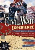 Civil War Experience : An Interactive History Adventure