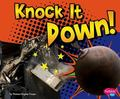 Knock It Down!/By Thomas Kingsley Troupe