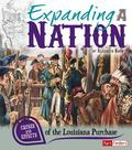 Expanding a Nation: Causes and Effects of the Louisiana Purchase (Fact Finders)