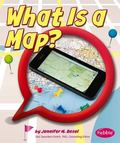 What Is a Map? (Pebble Plus)