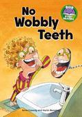 No Wobbly Teeth (Start Reading (Capstone Press))