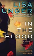 In the Blood : A Novel
