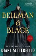 Bellman and Black : A Novel