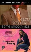 Death, Deceit and Some Smooth Jazz