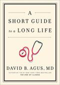 Dr. Agus' Short Guide to a Long Life