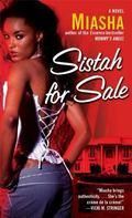 Sistah for Sale : A Novel