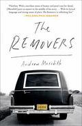 Removers : A Memoir