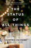 Status of All Things : A Novel