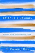 Finding Your Own Path : A New Way to Cope with Grief and Loss