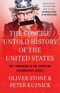 Concise Untold History of the United States
