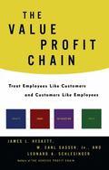 Value Profit Chain : Treat Employees Like Customers and Customers Like Employees