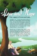 Love and Hope : The Legacy of Love and Loss