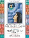 My Mum Has Gone to Sleep Soundly Forever: Vietnamese Version
