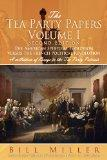 The Tea Party Papers Volume I Second Edition: The American Spiritual Evolution Versus the Fr...
