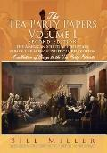 Tea Party Papers Volume I : The American Spiritual Evolution Versus the French Political Rev...