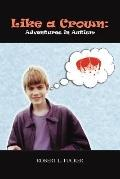 Like a Crown : Adventures in Autism