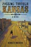 Passing Through Kansas: A Novel