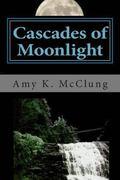 Cascades of Moonlight: The Parker Harris series