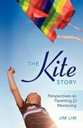 Kite Story : Perspectives on Parenting and Mentoring