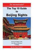 Top 10 Guide to Key Beijing Sights (the INTERNATIONALIST)