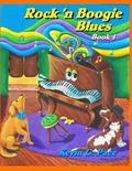 Rock 'n Boogie Blues Book 1 : Piano Solos Book 1