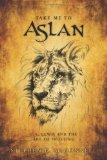 Take Me to Aslan: CS Lewis and the art of trusting