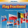 Flag Fractions! : Develop Understanding of Fractions and Numbers