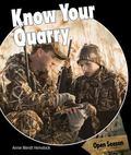 Know Your Quarry