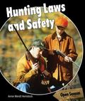 Hunting Laws and Safety