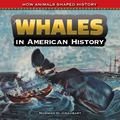 Whales in American History