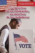 Los Derechos de Los Inmigrantes, Los Derechos de Los Ciudadanos